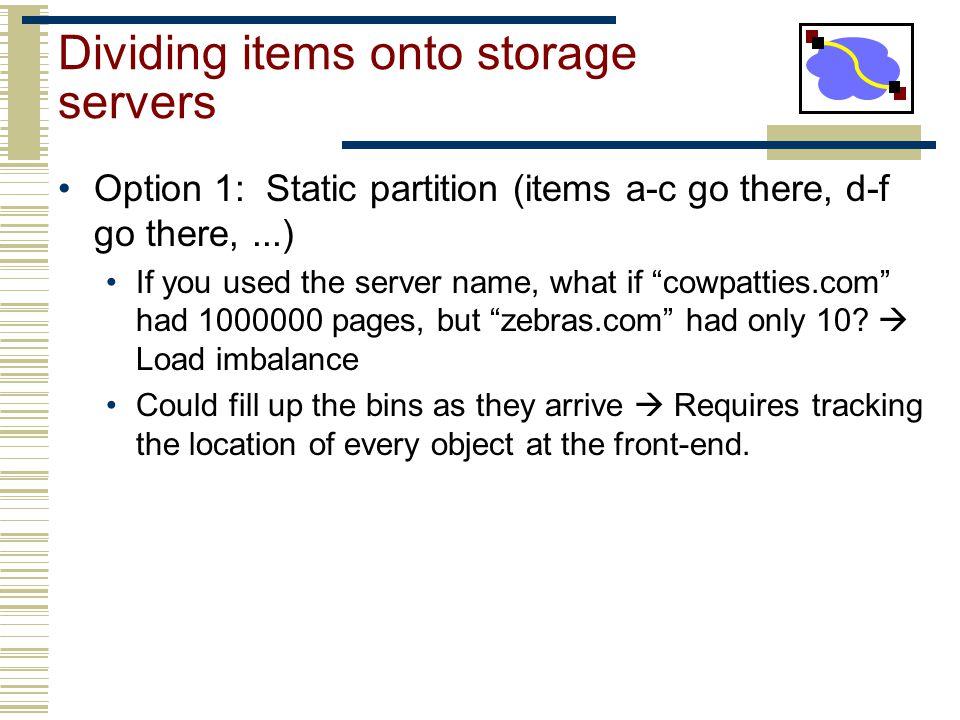 Dividing items onto storage servers