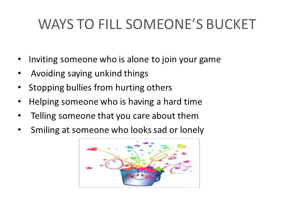 WAYS TO FILL SOMEONE'S BUCKET