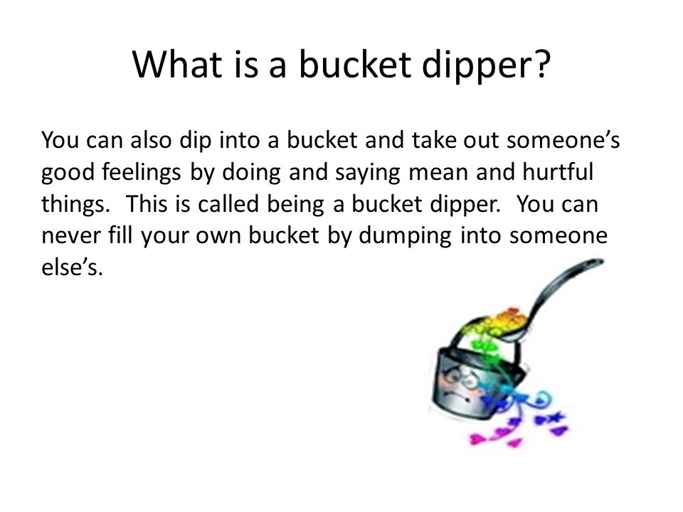 What is a bucket dipper