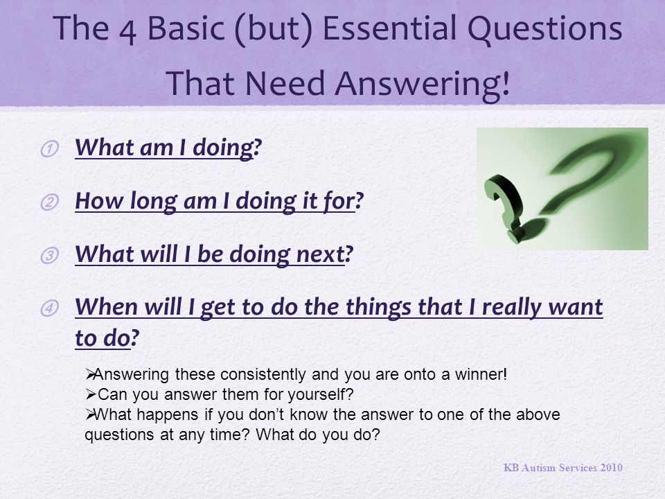 The 4 Basic (but) Essential Questions That Need Answering!
