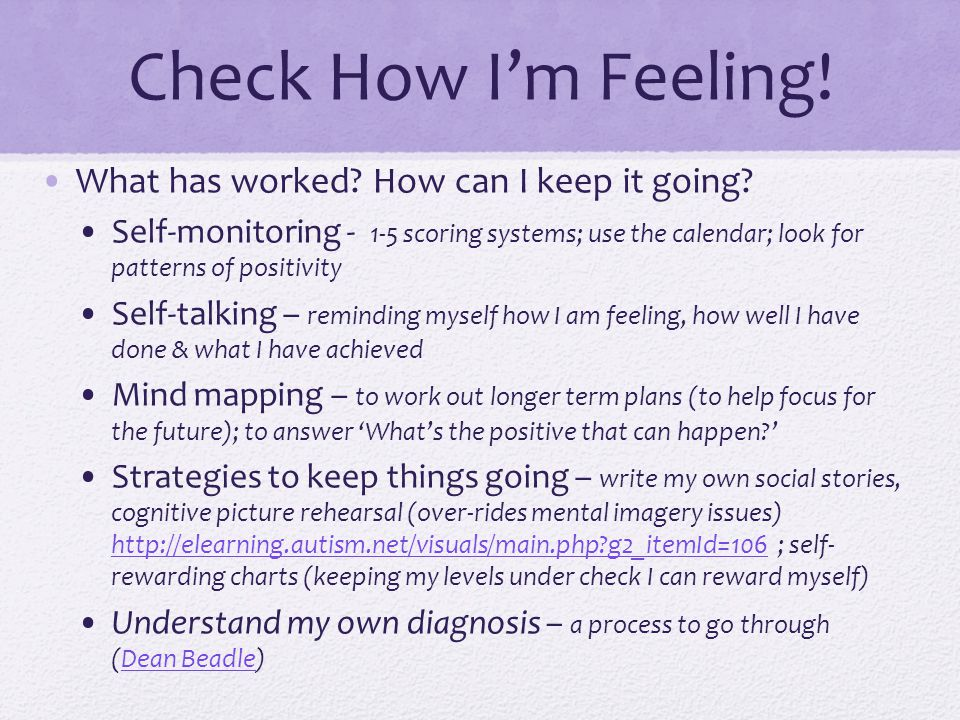 Check How I'm Feeling! What has worked How can I keep it going