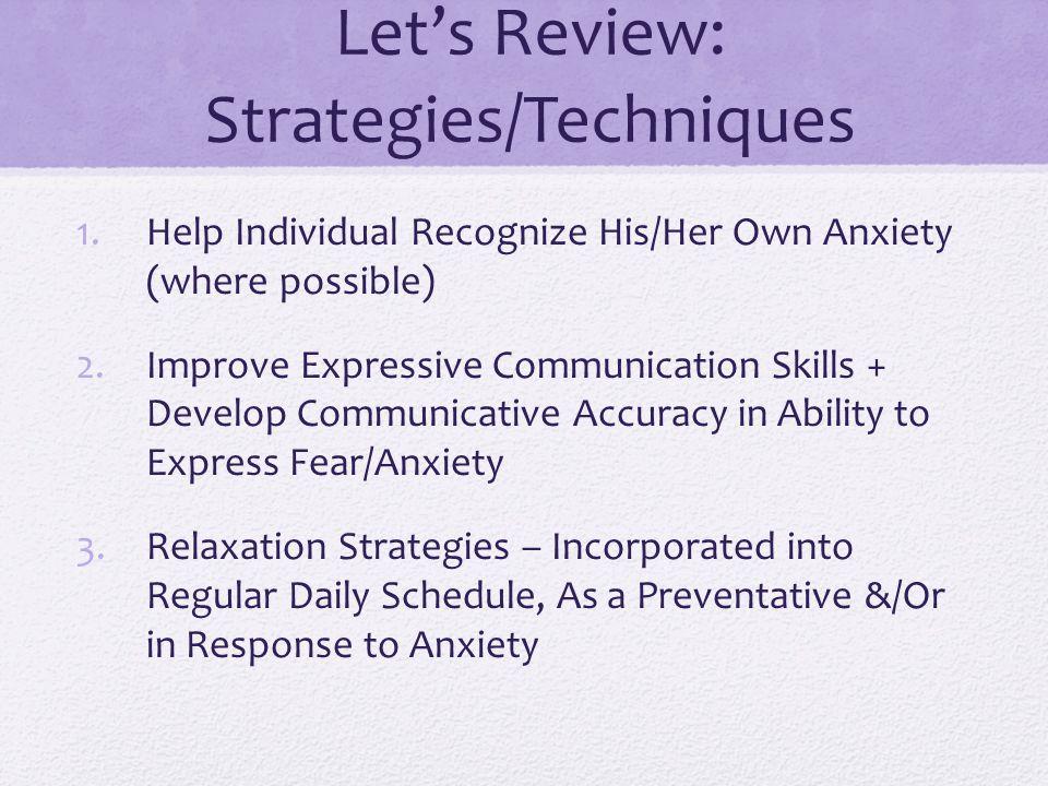 Let's Review: Strategies/Techniques