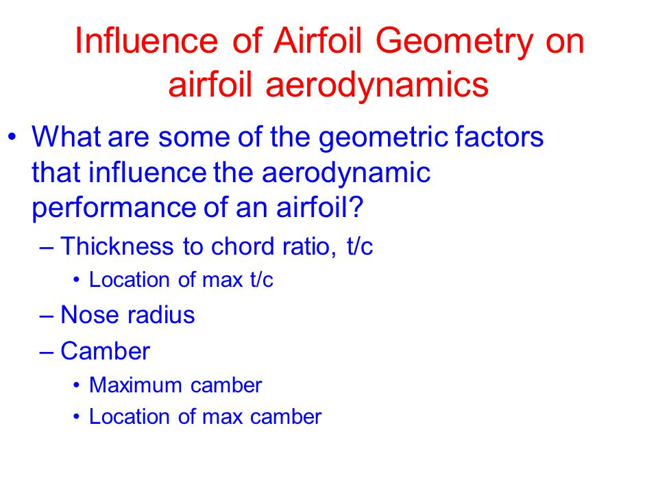 Influence of Airfoil Geometry on airfoil aerodynamics