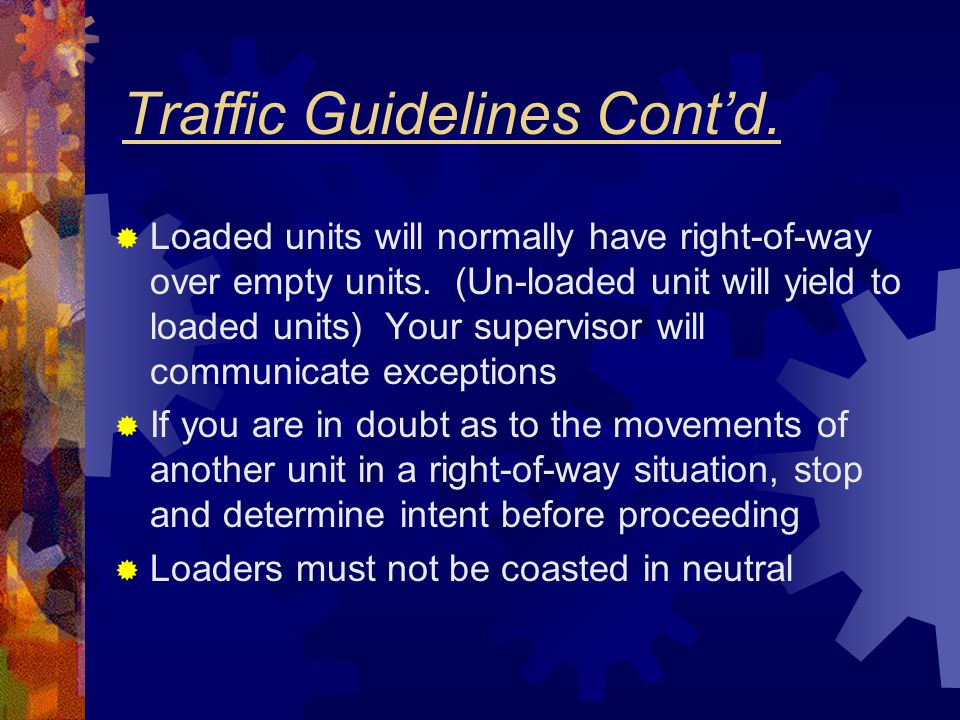 Traffic Guidelines Cont'd.