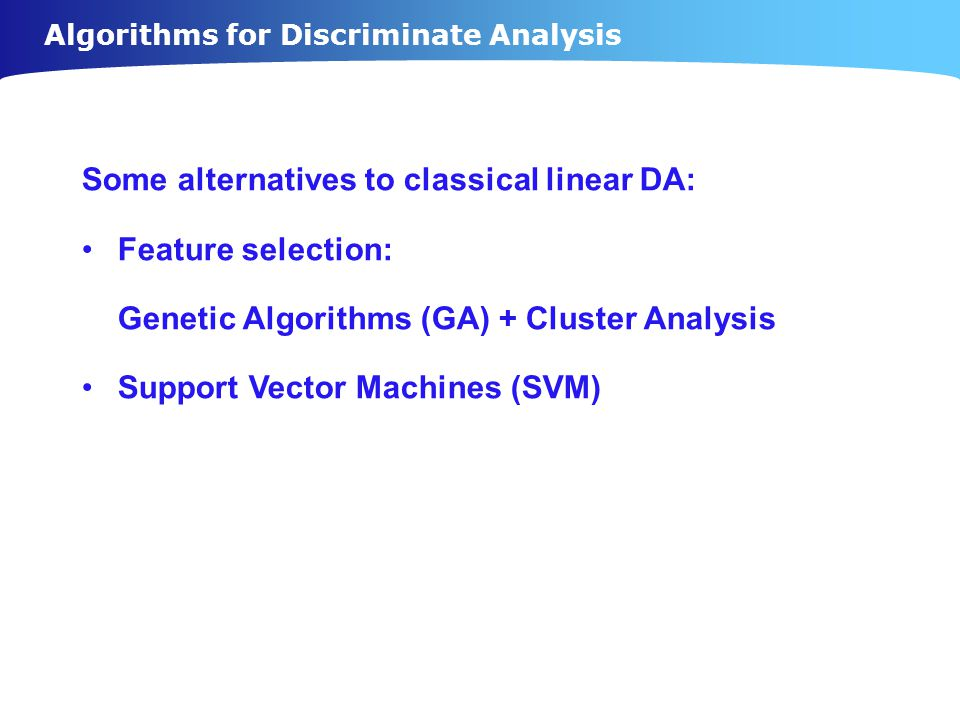 Algorithms for Discriminate Analysis