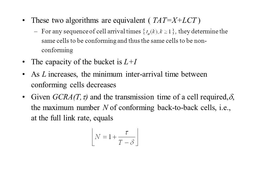 These two algorithms are equivalent ( TAT=X+LCT )