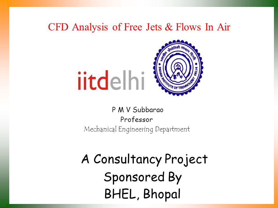 A Consultancy Project Sponsored By BHEL, Bhopal