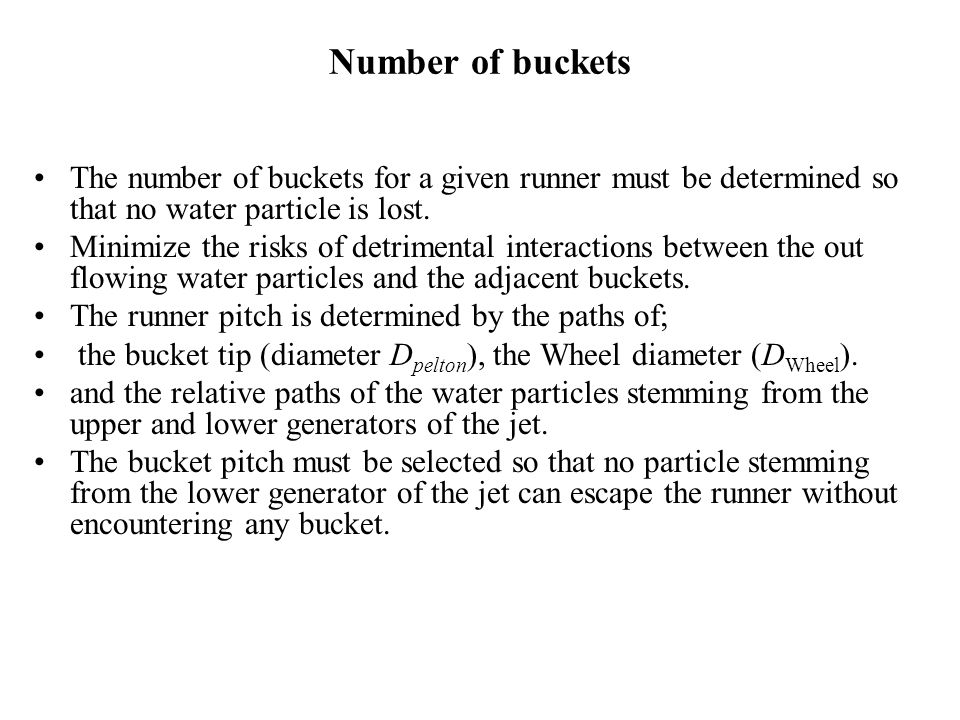 Number of buckets The number of buckets for a given runner must be determined so that no water particle is lost.