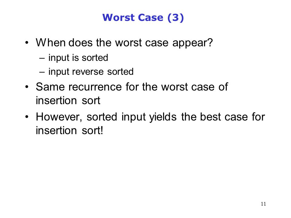When does the worst case appear