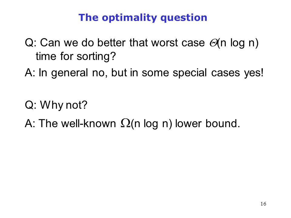 The optimality question
