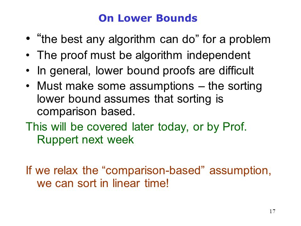 the best any algorithm can do for a problem
