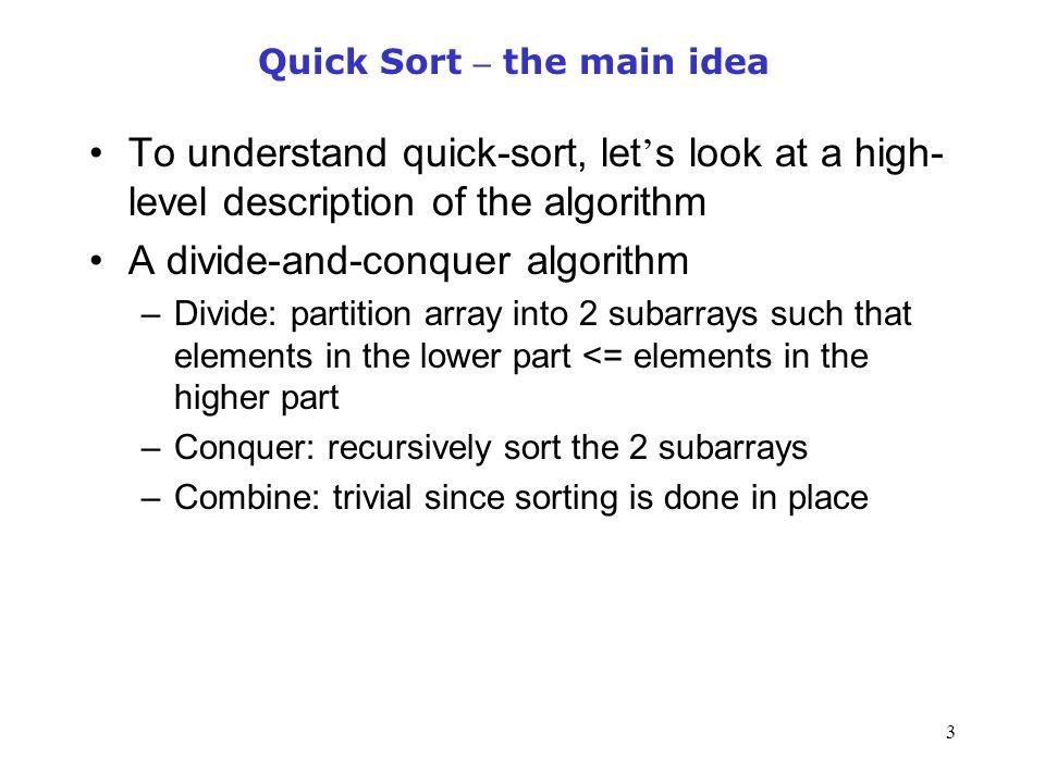 Quick Sort – the main idea