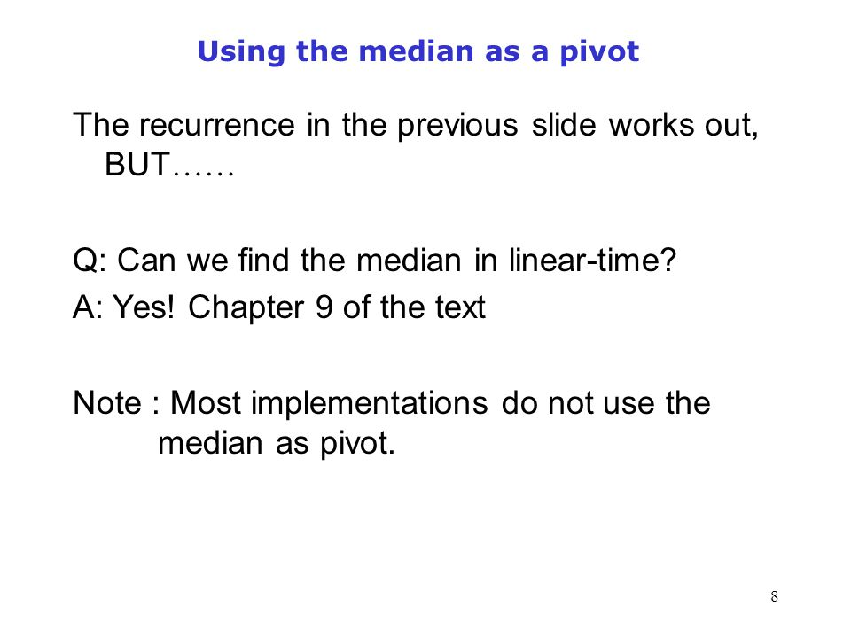 Using the median as a pivot