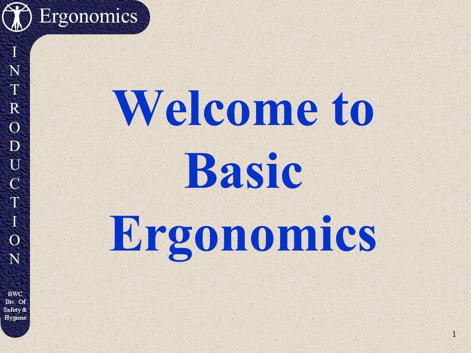 Welcome to Basic Ergonomics