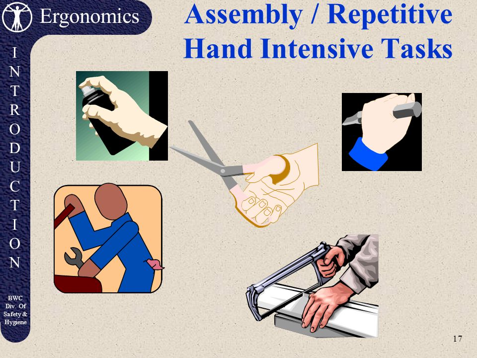 Assembly / Repetitive Hand Intensive Tasks