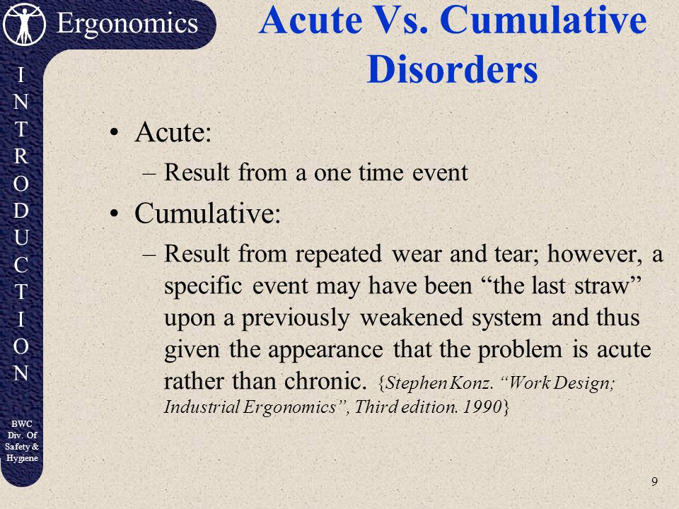 Acute Vs. Cumulative Disorders