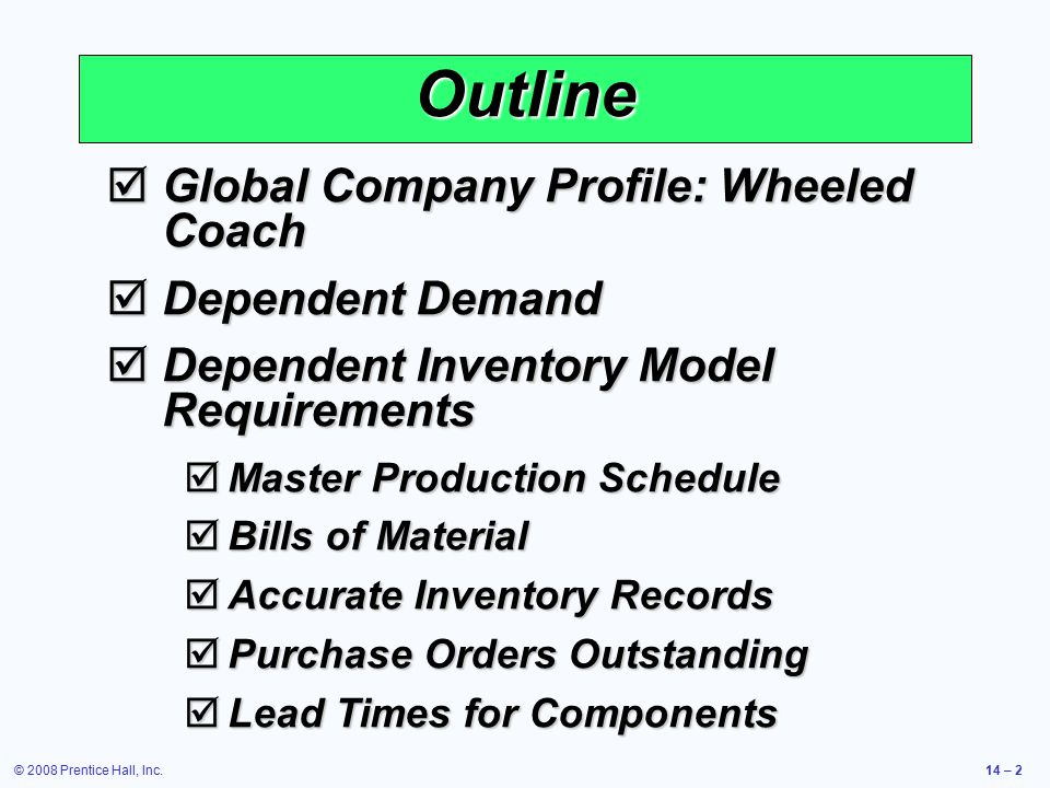 Outline Global Company Profile: Wheeled Coach Dependent Demand