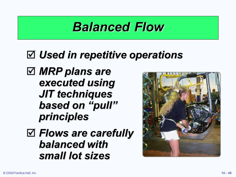 Balanced Flow Used in repetitive operations