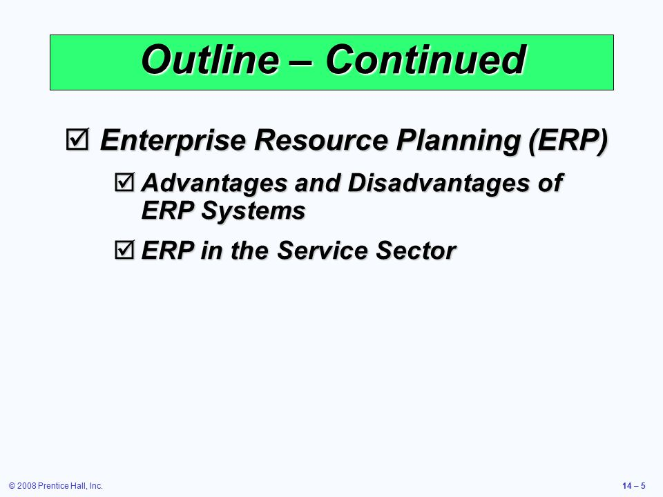 Outline – Continued Enterprise Resource Planning (ERP)
