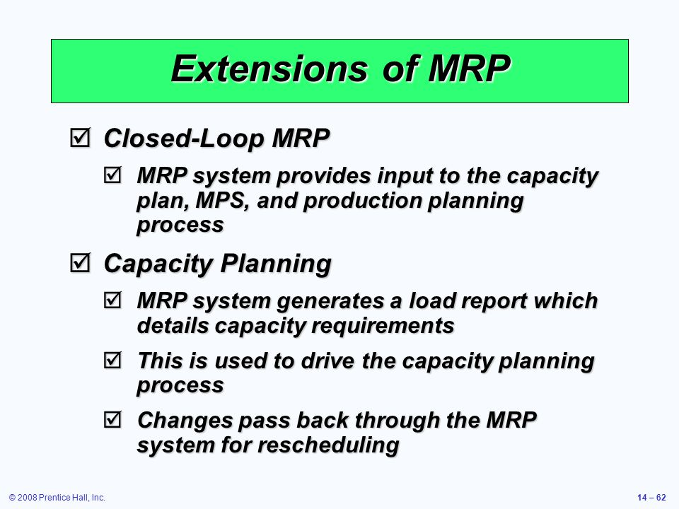 Extensions of MRP Closed-Loop MRP Capacity Planning