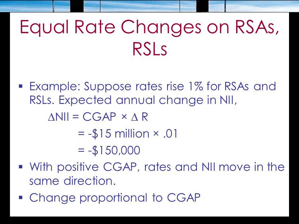 Equal Rate Changes on RSAs, RSLs