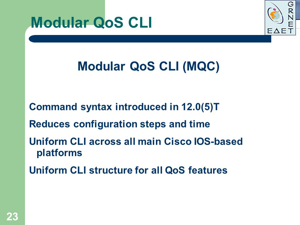 Modular QoS CLI Modular QoS CLI (MQC)