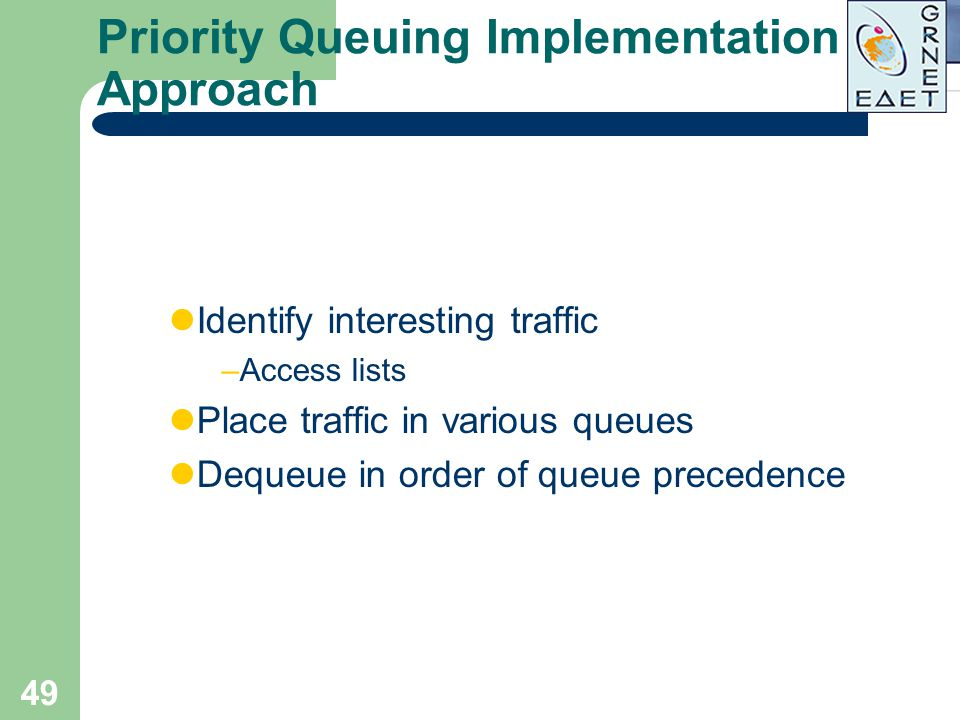 Priority Queuing Implementation Approach