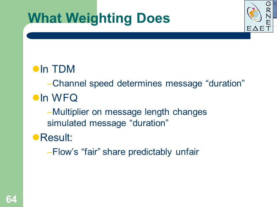 What Weighting Does In TDM In WFQ Result: