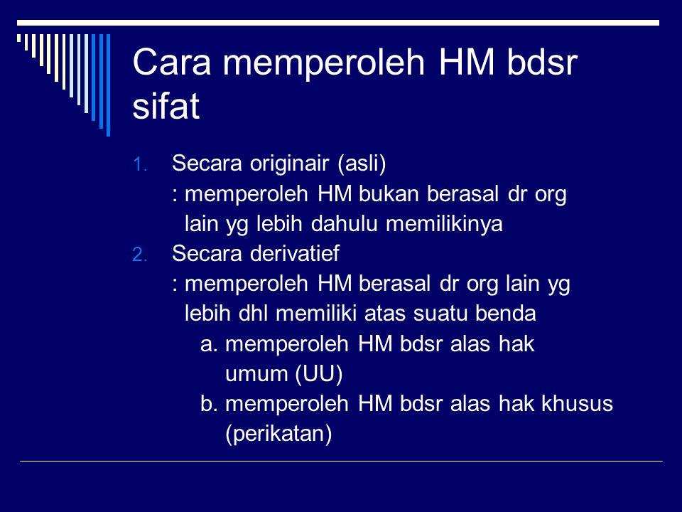 Cara memperoleh HM bdsr sifat