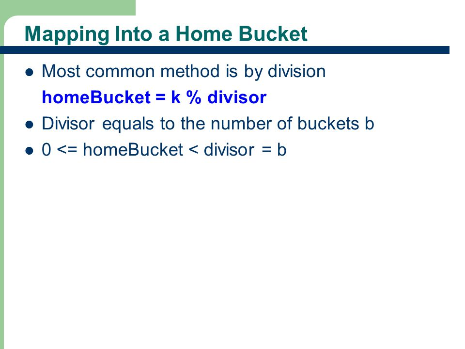 Mapping Into a Home Bucket