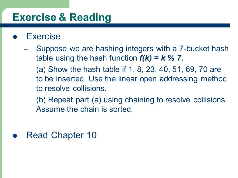 Exercise & Reading Exercise Read Chapter 10