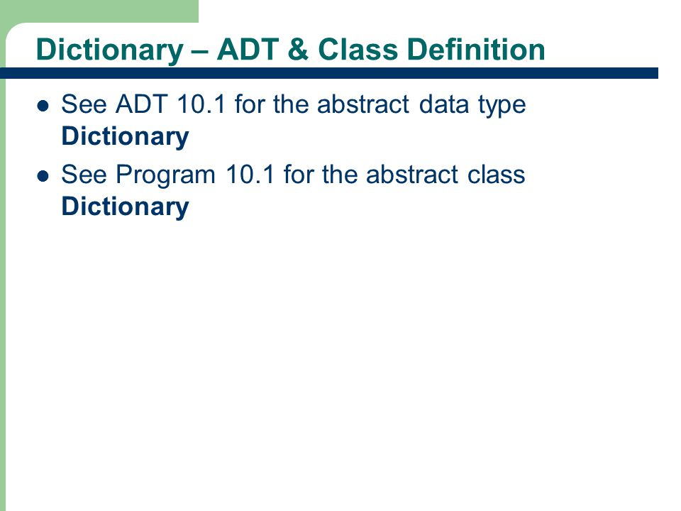Dictionary – ADT & Class Definition