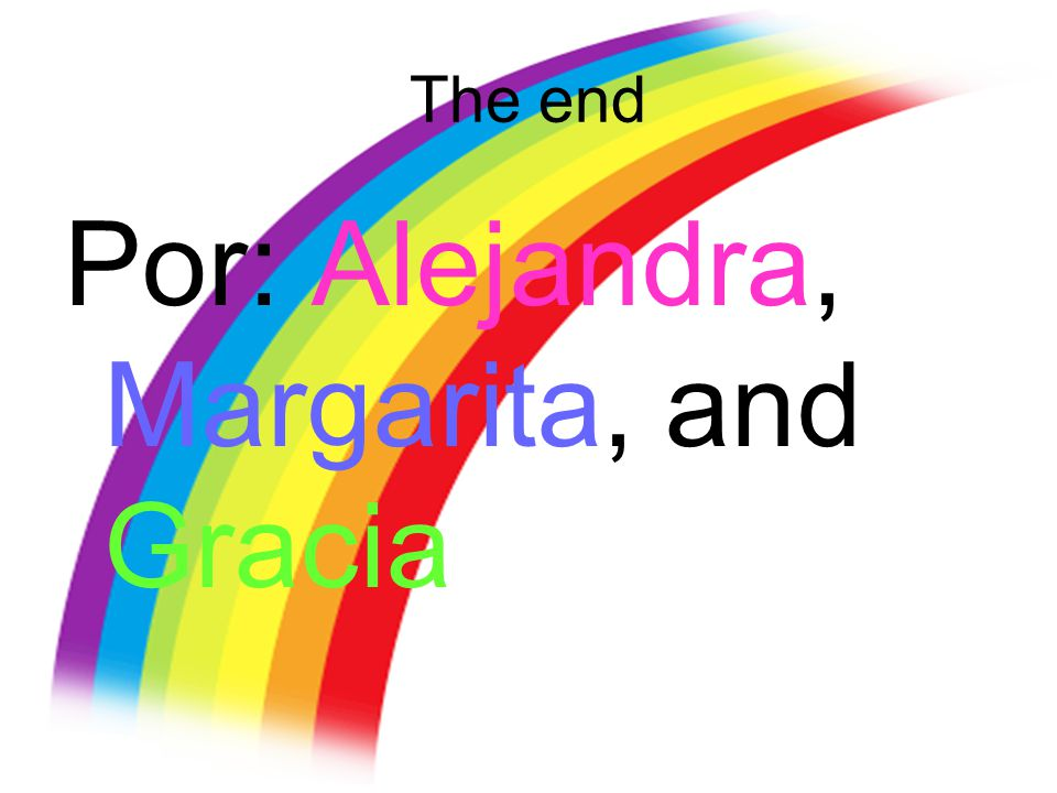 Por: Alejandra, Margarita, and Gracia