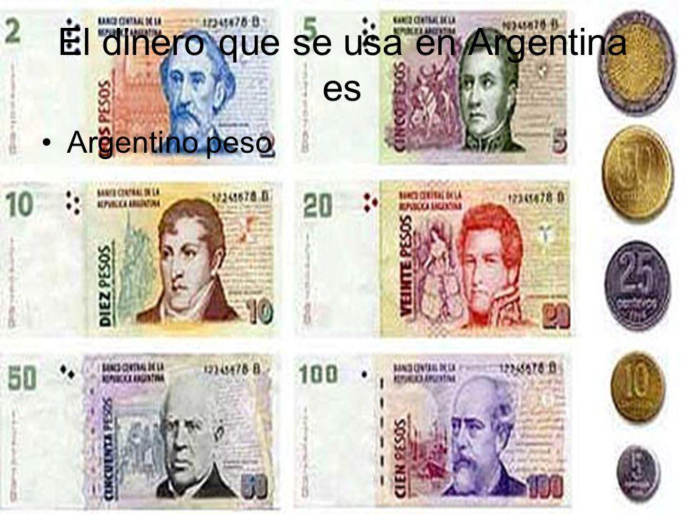 El dinero que se usa en Argentina es
