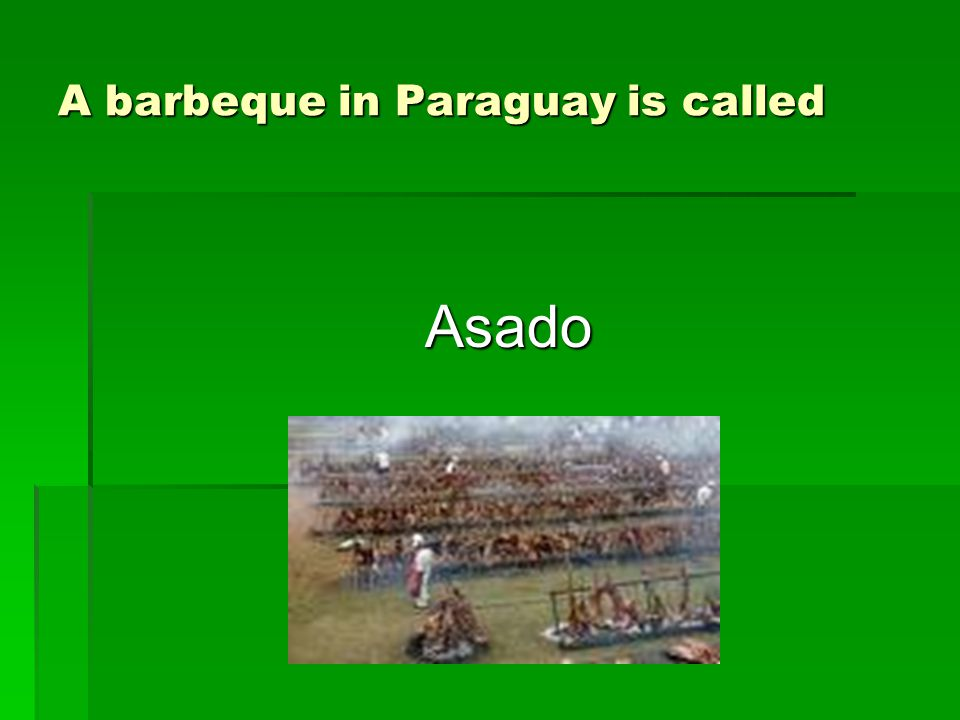 A barbeque in Paraguay is called