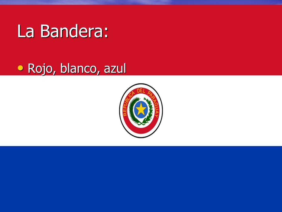 La Bandera: Rojo, blanco, azul