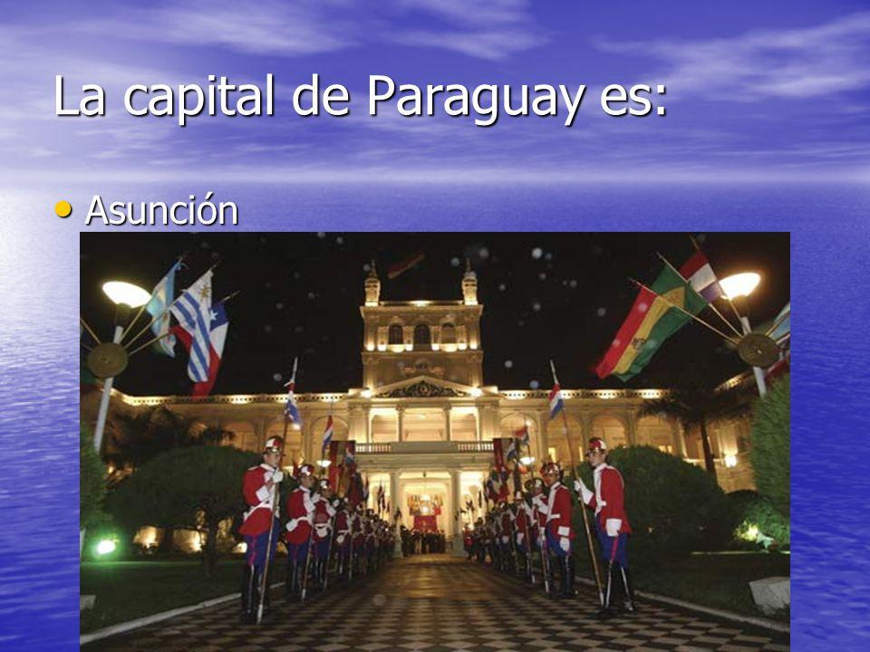 La capital de Paraguay es: