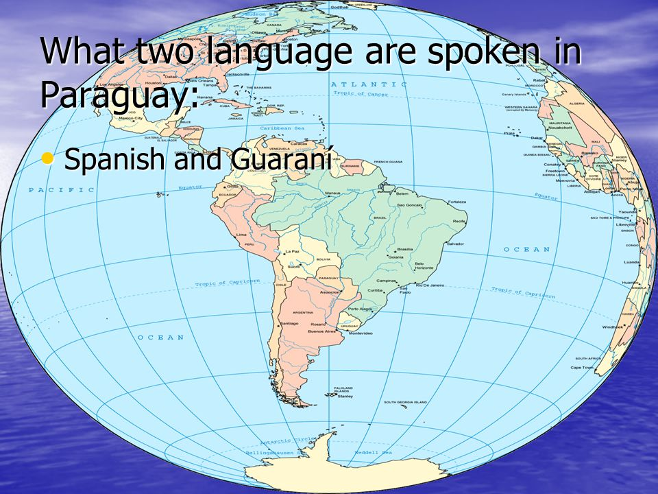 What two language are spoken in Paraguay: