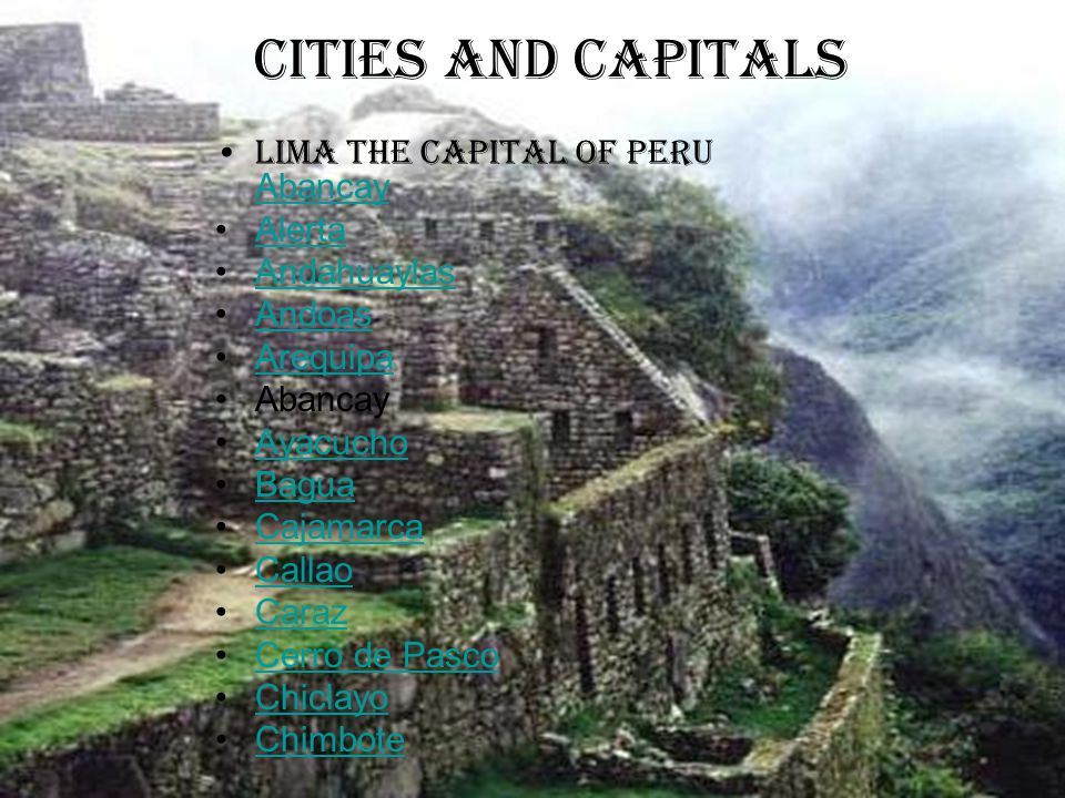 Cities and capitals Lima the capital of Peru Abancay Alerta