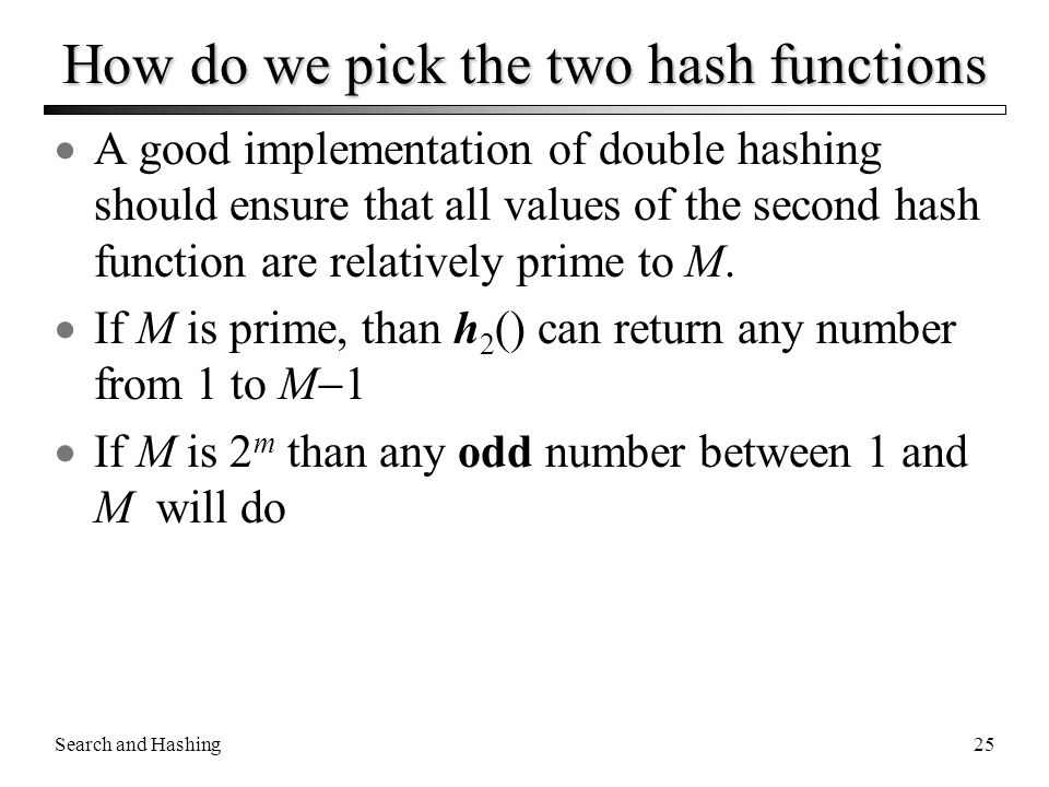 How do we pick the two hash functions