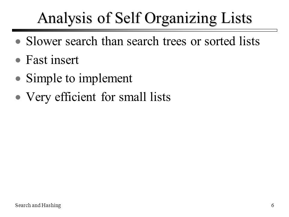 Analysis of Self Organizing Lists