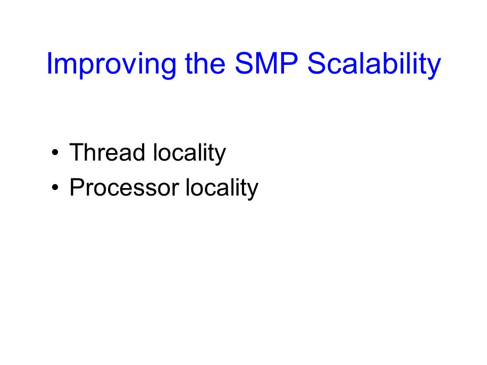 Improving the SMP Scalability