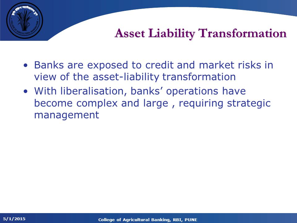 Asset Liability Transformation