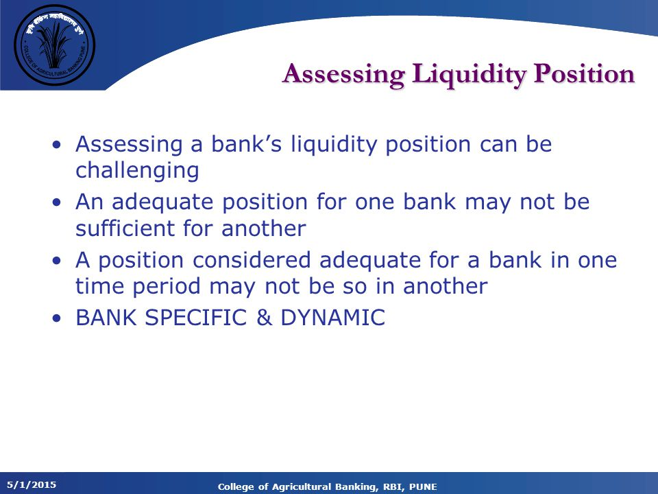 Assessing Liquidity Position