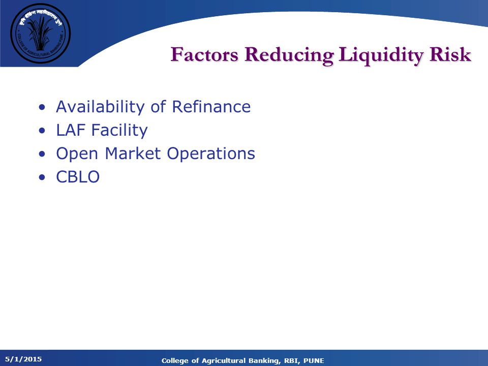 Factors Reducing Liquidity Risk