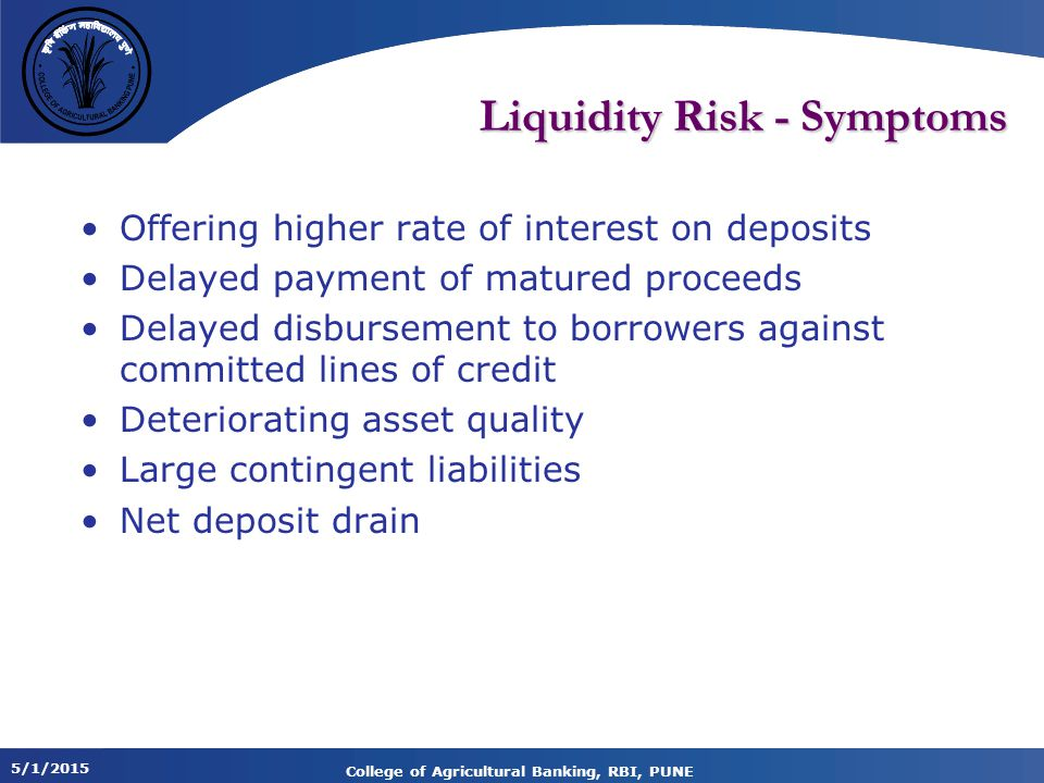 Liquidity Risk - Symptoms