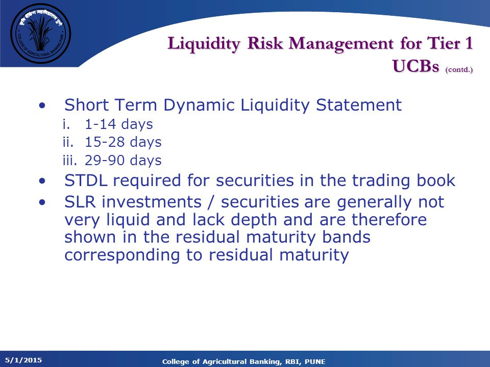 Liquidity Risk Management for Tier 1 UCBs (contd.)