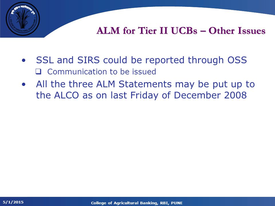 ALM for Tier II UCBs – Other Issues
