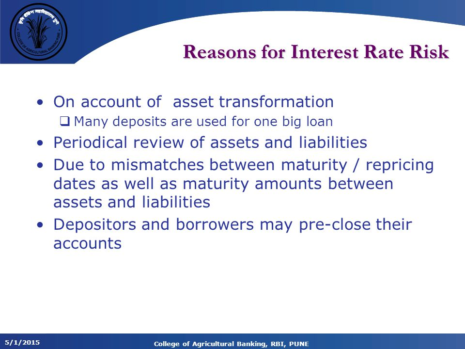 Reasons for Interest Rate Risk