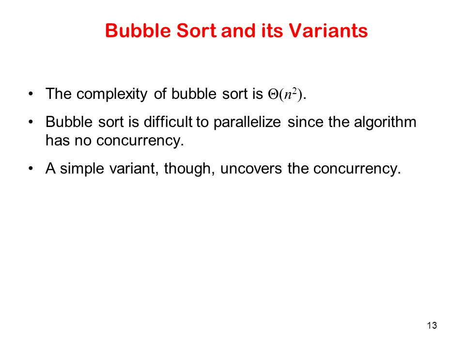 Bubble Sort and its Variants